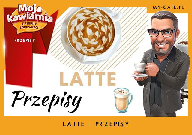 Moja Kawiarnia przepis na Latte – lista przepisów My Cafe LATTE