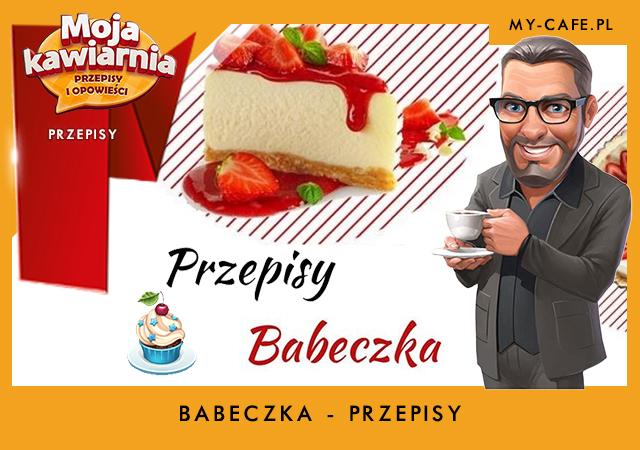 Moja Kawiarnia przepisy na Babeczka – lista przepisów My Cafe BABECZKA