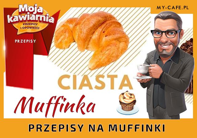 Moja Kawiarnia przepisy na Muffinka – lista przepisów My Cafe MUFFINKA