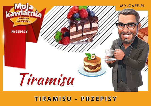 Moja Kawiarnia przepisy na Tiramisu – lista przepisów My Cafe TIRAMISU
