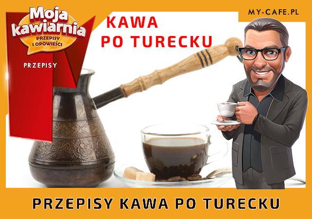 Moja Kawiarnia przepisy na Kawa po turecku – lista przepisów My Cafe KAWA PO TURECKU