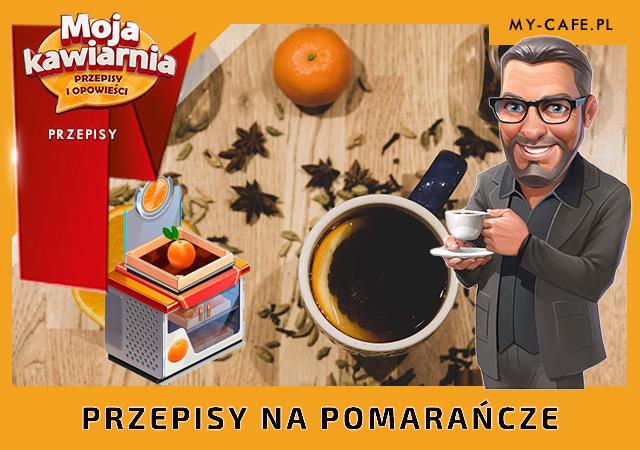 Moja Kawiarnia przepisy Pomarańcza – lista przepisów My Cafe POMARAŃCZA