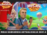 Moja Kawiarnia Aktualizacja 2021.5 Kłopoty w raju My Cafe – Asia i Maks oraz Sezon Pogodowy!